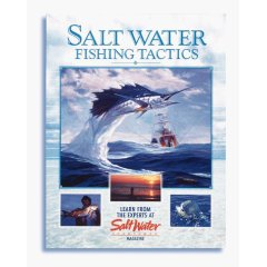 Salt Water Fishing Tactics